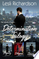 Determination Trilogy Box Set: Dignity, Diligence, Desire