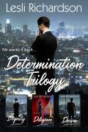 Pdf Determination Trilogy Box Set: Dignity, Diligence, Desire
