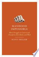 Manhood Impossible