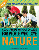 Cool Careers Without College for People Who Love Nature