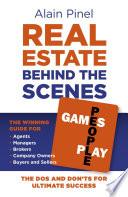 Real Estate Behind the Scenes - Games People Play