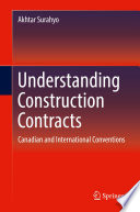 Understanding construction contracts: Canadian and international conventions
