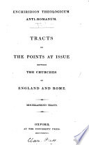 Enchiridion theologicum anti Romanum  tracts on the points at issue between the Churches of England and Rome  ed  by E  Cardwell Book