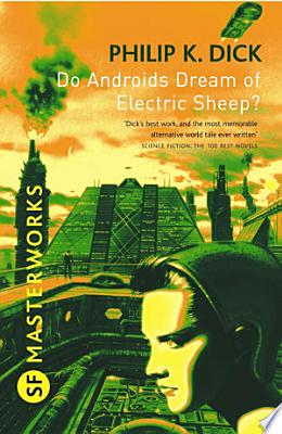 Book cover of 'Do Androids Dream Of Electric Sheep?' by Philip K. Dick