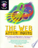 The Web After Hours
