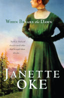 When Breaks the Dawn (Canadian West Book #3) Book