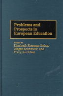 Problems and Prospects in European Education