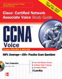 Ccna Cisco Certified Network Associate Voice Study Guide Exams 640 460 642 436