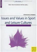 Issues and Values in Sport and Leisure Cultures