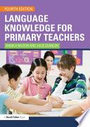 Language Knowledge for Primary Teachers