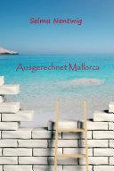 Ausgerechnet Mallorca