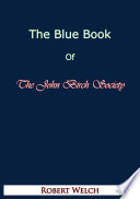 The Blue Book of The John Birch Society  Fifth Edition