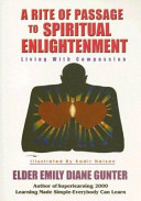 A Rite of Passage to Spiritual Enightenment  Living with Compassion