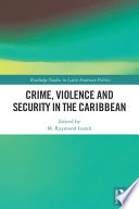 Crime Violence And Security In The Caribbean