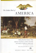 The Golden Book of AMERICA STORIES FROM OUR COUNTRY S PAST ADAPTED FOR YOUNG READERS FROM AMERICAN HERITAGE Book