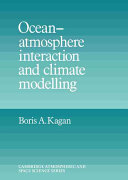 Ocean Atmosphere Interaction and Climate Modeling