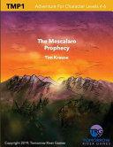 The Mescalaro Prophecy