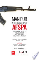 Manipur in the Shadow of AFSPA