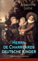 Herrn de Charreards deutsche Kinder(Historischer Roman)-Vollständige Ausgabe