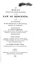 An Essay Towards the Further Elucidation of the Law of Descents