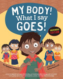 My Body! What I Say Goes! Indigenous Edition