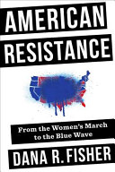 link to American resistance : from the Women's March to the blue wave in the TCC library catalog