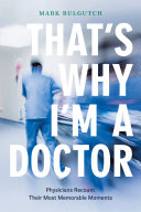 That   s Why I   m a Doctor