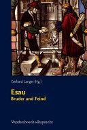 Esau - Bruder und Feind