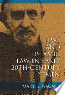 Jews And Islamic Law In Early 20th Century Yemen