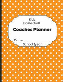 Kids Basketball Coaches Planner Dates