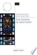 Conversations With Scripture The Gospel Of Matthew Book PDF