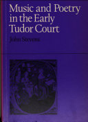 Music & Poetry in the Early Tudor Court