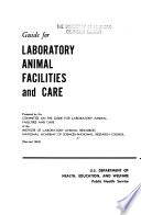 Guide for Laboratory Animal Facilities and Care