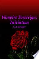 Vampire Sovereign  Initiation Book