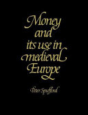 Money and Its Use in Medieval Europe