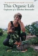 This Organic Life [Pdf/ePub] eBook