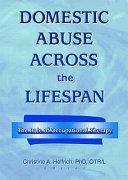 Domestic Abuse Across the Lifespan