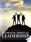 Authentic Spiritual Leadership