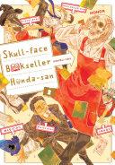 Skull face Bookseller Honda san