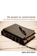 Pdf The Gospel as Conversation