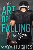 The Art of Falling for You Book PDF