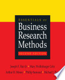 """""""Essentials of Business Research Methods"""" by Joseph F. Hair, Mary Wolfinbarger Celsi, Arthur H. Money, Phillip Samouel, Michael J. Page"""