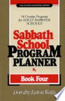 Sabbath School Program Planner  Book 4