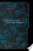 Robust Control Of Diesel Ship Propulsion Book PDF