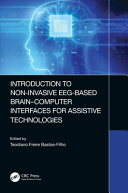 Introduction to Non Invasive EEG Based Brain Computer Interfaces for Assistive Technologies