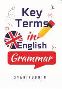 KEY TERMS IN ENGLISH GRAMMAR