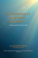 Intentionally Becoming Different