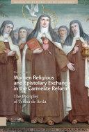 Women Religious and Epistolary Exchange in the Carmelite Reform