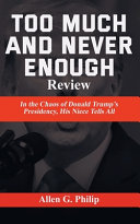 Too Much and Never Enough Review