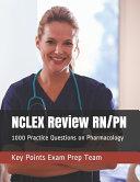 NCLEX Review RN PN